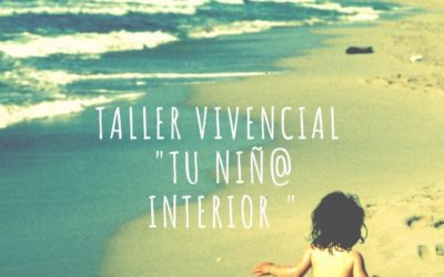 Taller vivencial «Tu niñ@ interior»