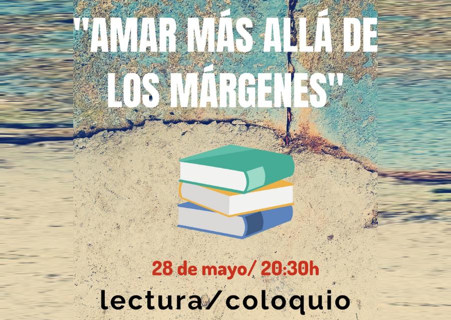 """""""AMAR MÁS ALLÁ DE LOS MÁRGENES"""""""