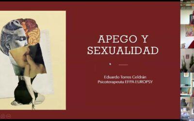 Apego y sexualidad, primer modulo impartido por Eduardo Torres